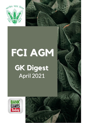 FCI AGM GK Digest: April 2021