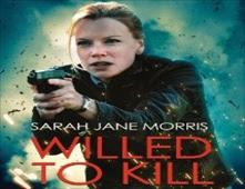 فيلم Willed To Kill