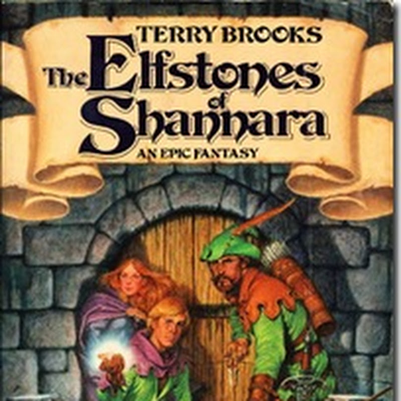 Back To The Borderlands: Appendix N, The Elfstones Of Shannara By Terry Brooks