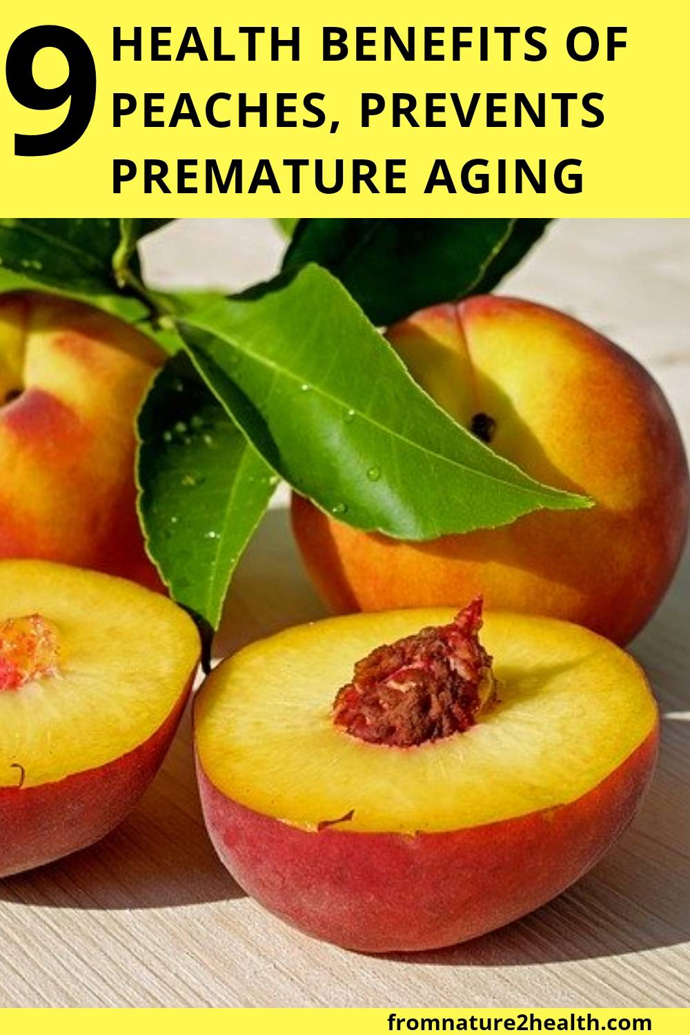 9 Health Benefits of Peaches, Prevents Premature Aging