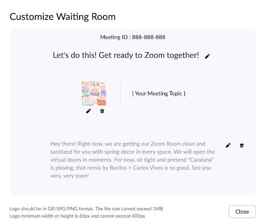 Zoom Customize Waiting Room