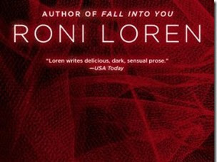Book Review: Caught Up in You (Loving on the Edge #5) by Roni Loren