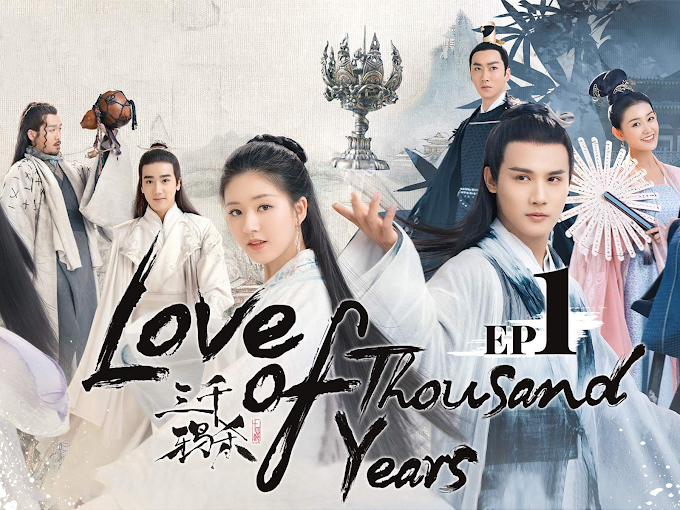 Love of Thousand Years (Season 1) Hindi Dubbed (ORG) WebRip 720p & 480p HD (Chinese TV Series) [EP 01-08 Added]