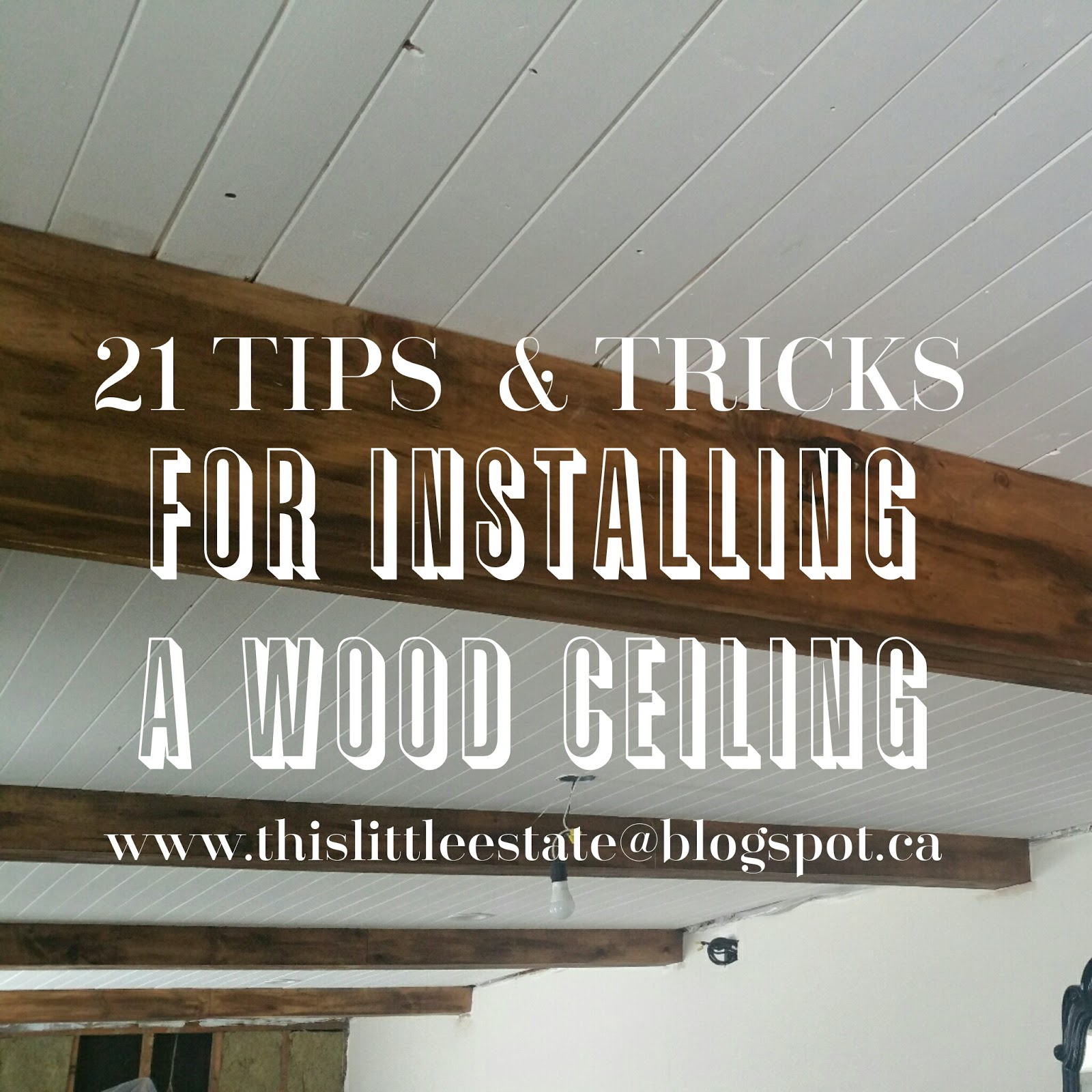 Tricks For Installing A Wood Ceiling