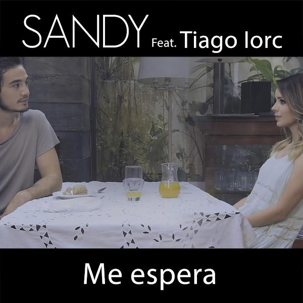 Baixar Música Me Espera – Sandy ft. Tiago Iorc