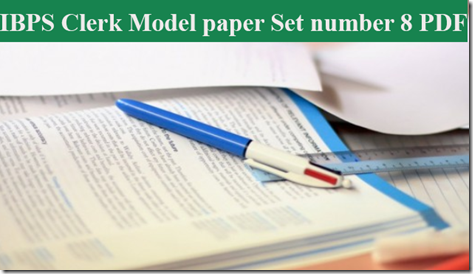 IBPS Clerk Preliminary Question paper PDF Set 8