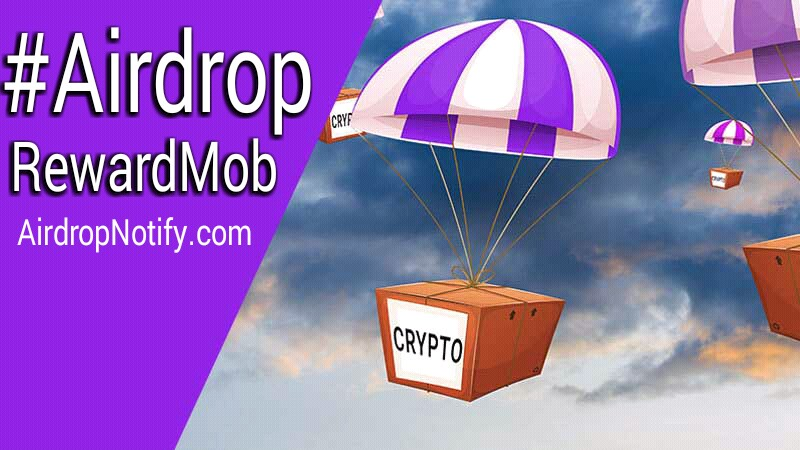 RewardMob Cryptocurrency AirdropAlert | Earn Free Crypto Coins
