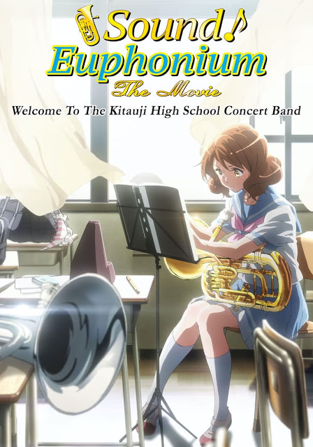 Sound! Euphonium: The Movie – Welcome to the Kitauji High School Concert Band