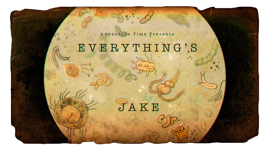 Hora de Aventura: Tudo é Jake