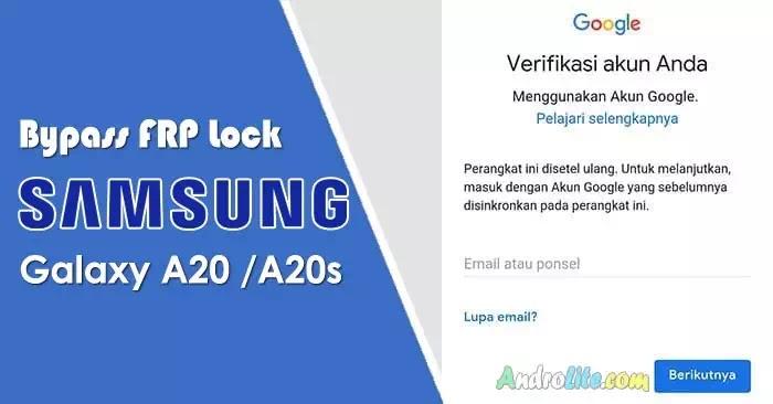 Bypass FRP Samsung Galaxy A20 A20s Lupa Akun Google
