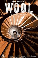 Actualización 13/03/2018: Actualizamos Hugh Howey's Wool: La Novela Gráfica #3. Una salida a limpiar que nos trae más información que la que teníamos antes y que va mostrándonos de a poco esta historia. Traducido por Kitflus y maquetado por Arsenio Lupín para las comunidades Prix-Comics, How To Arsenio Lupín, Outsiders y La Mansión del C.R.G.