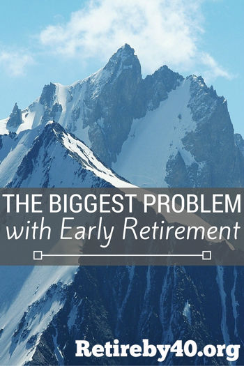 The biggest problem with early retirement