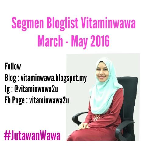 SEGMEN BLOGLIST VITAMINWAWA MARCH-MAY 2016