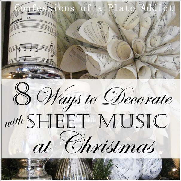 CONFESSIONS OF A PLATE ADDICT  Eight Ways to Use Sheet Music at Christmas