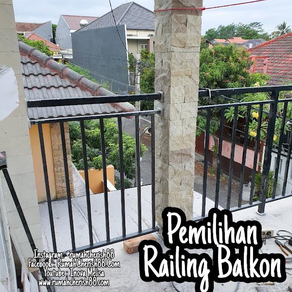 Pertimbangan Pemilihan Railing Balkon Rumah