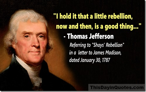 Thomas Jefferson a little rebellion quote