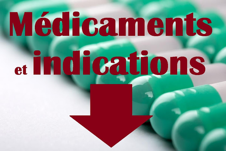 medicaments et indications