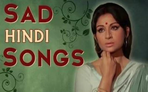 Top 100+ Sad Songs list in Hindi | Collections Of Sad Songs in hindi