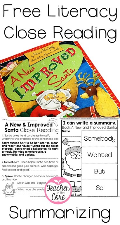Christmas Literacy Freebies from Teacher to the Core- A New and Improved Santa is a great book for Close Reading and  Summarizing (2)
