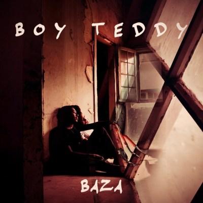 Boy Teddy - Baza [2019 DOWNLOAD]