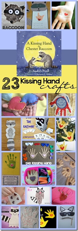 23 Kissing Hand Crafts  - so many fun, unique craft for kids that are perfect for back to school (kindergarten)