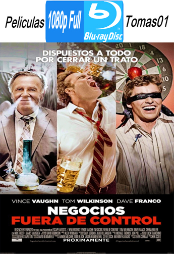 Negocios Fuera de Control (Unfinished Business) (2015) BRRipFull 1080p