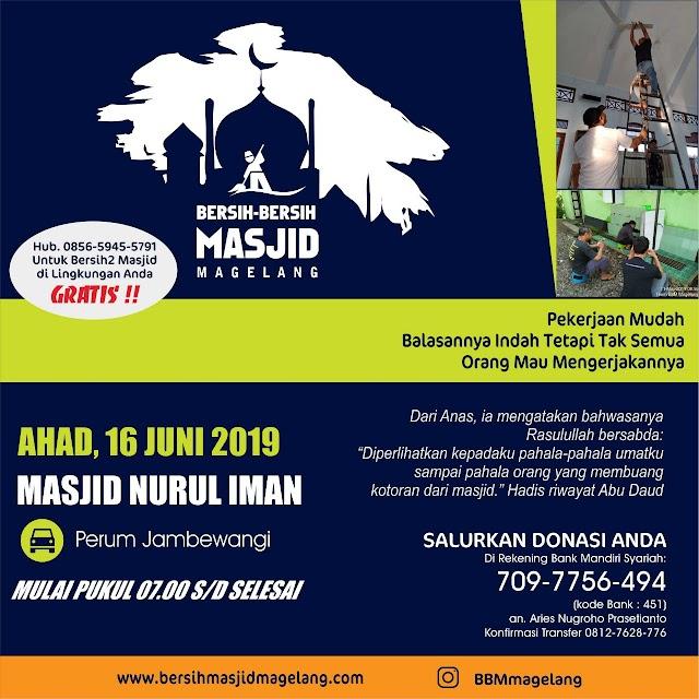 Bergabunglah dalam Kegiatan Bersih-Bersih Masjid Nurul Iman  Jl. Lokomotif Utara, Sambung Jetis, Jambewangi, Kecamatan Secang, Kabupaten Magelang