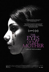 The Eyes of My Mother - Đôi Mắt Huyền Bí
