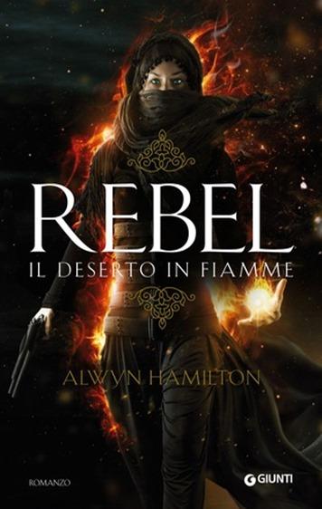 Rebel Il deserto in fiamme