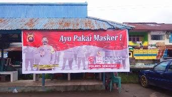 "Polres Sekadau dan Jajaran Polsek Pasang Spanduk ""Ayo Pakai Masker"""