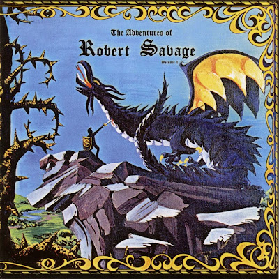 Robert Savage ~ 1971 ~ The Adventures Of Robert Savage - Volume 1