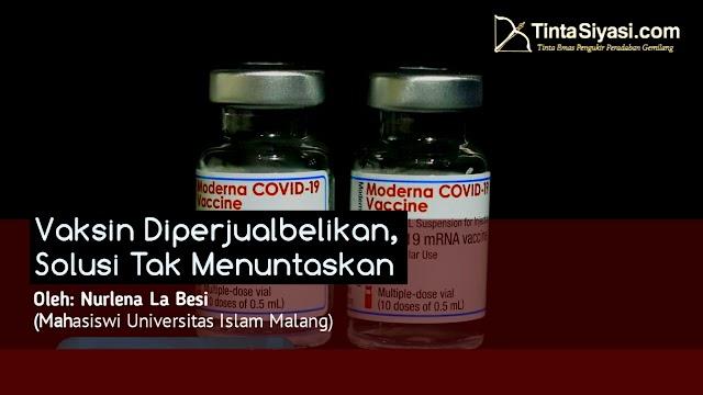 Vaksin Diperjualbelikan, Solusi Tak Menuntaskan