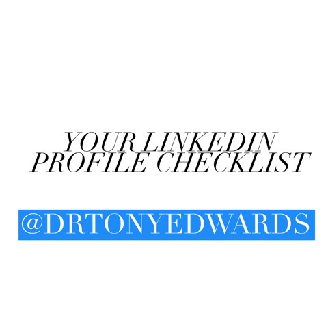 Your LinkedIn Profile Checklist