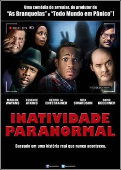 Inatividade Paranormal – AVI Dual Áudio + RMVB Dublado