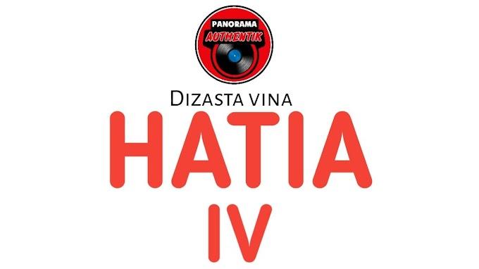 Audio || Dizasta Vina - Hatia IV || Download Mp3