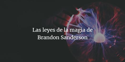 banner las leyes de la magia de brandon sanderson como escribir una novela fantastica fantasia