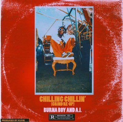 [Music] Burna Boy – Chilling Chillin Ft. AI