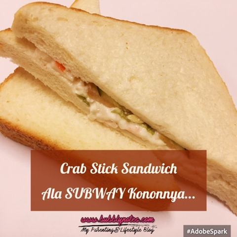 CRAB STICK SANDWICH ALA SUBWAY KONONNYA...