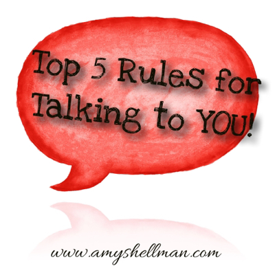 Top 5 Rules for Speaking to Yourself.