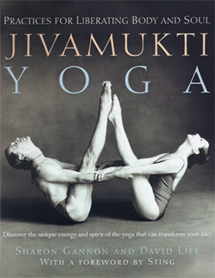 Jivamukti Yoga by Sharon Gannon & David Life
