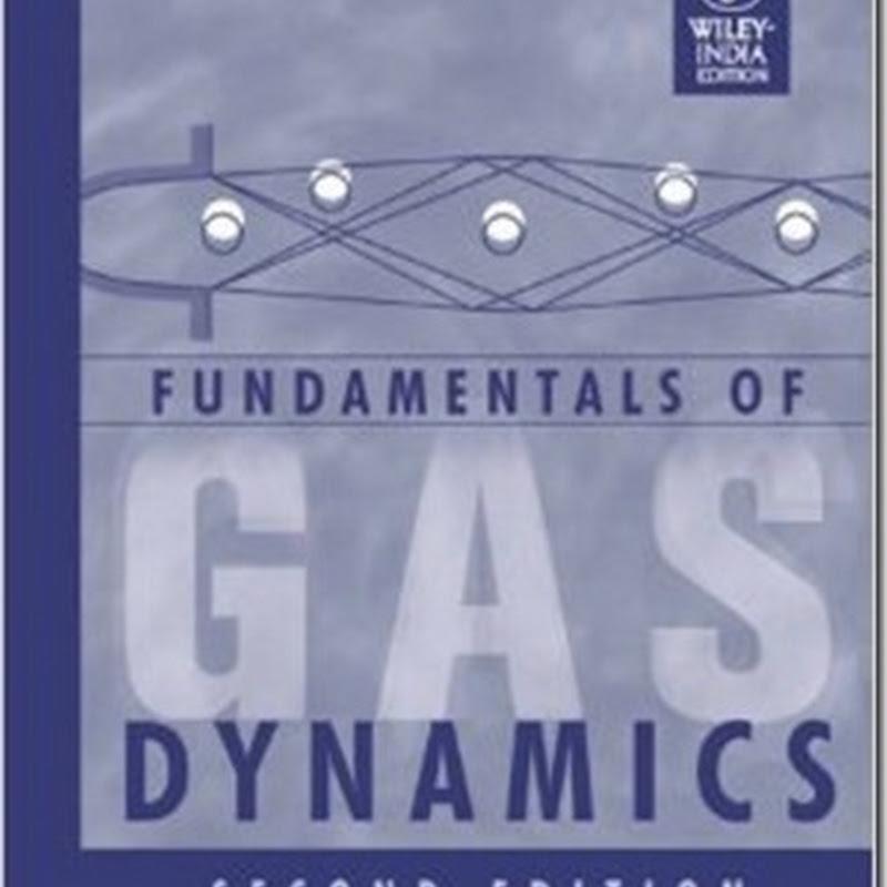 Fundamentals of Gas Dynamics 2nd Edition by Robert D. Zucker