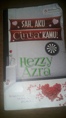 Review Novel Sah Aku Cinta Kamu!-Hezzy Azra-