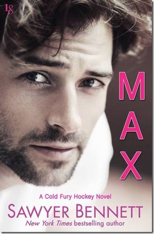 Review: Max (Cold Fury #6) by Sawyer Bennett | About That Story