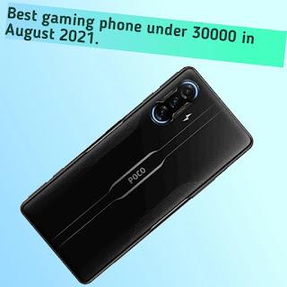 Best gaming phone under 30000 in August 2021.