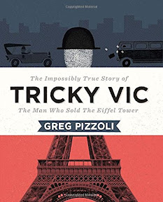 2015 뉴욕타임스 올해의 그림책_Tricky Vic: The Impossibly True Story of the Man Who Sold the Eiffel Tower