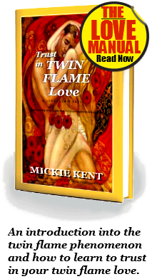 Mickie Kent's Twin Flame Series