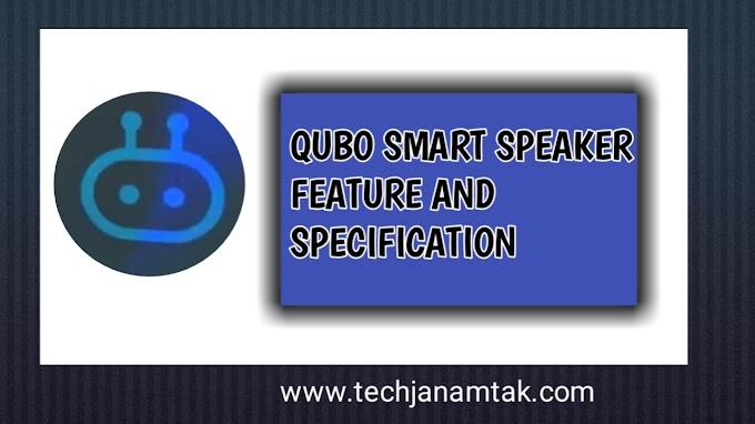 smart speaker camer kaisa hai - full detail  review of qubo smart speaker