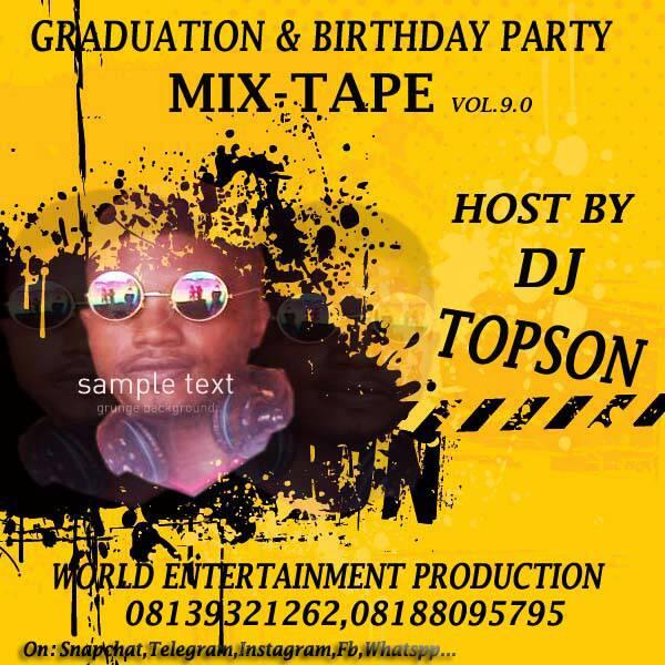 Dj Topson - Graduation and birthday mix
