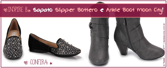 [INSPIRE B.] Sapato Slipper Bottero e Ankle Boot Moon City