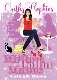 Million Dollar Mates: Catwalk Queen By Cathy Hopkins